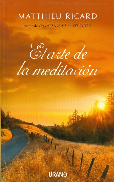 el-arte-de-la-meditacion-matthieu-ricard